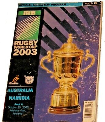 AUSTRALIA v NAMIBIA RUGBY WORLD CUP 2003 PROGRAMME IRB match 26