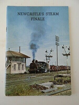 NSWGR Newcastle's Steam Finale Booklet. Print 1981. Very Good Condition.