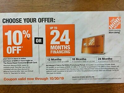 Home Depot Coupon 10% Off Or 24 Month Financing, Exp 10/30/19 In-store OR online