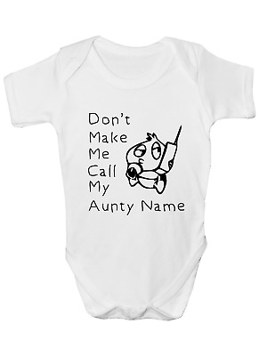Personalised Don/'t Make Me Call My Auntie Baby Grow Babygrow Bodysuit Gift #Blue