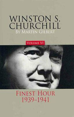 Winston S. Churchill, Volume 6 Finest Hour, 1939-1941 9780916308292 | Brand New