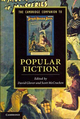 The Cambridge Companion to Popular Fiction by David Glover 9780521734967