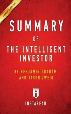 Summary of The Intelligent Investor by Benjamin Graham and Jaso... 9781945272240