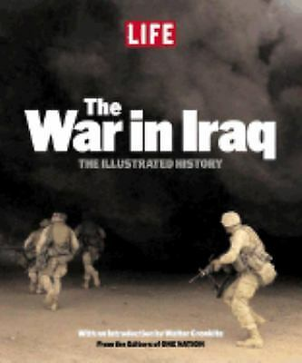 LIFE: The War in Iraq, Magazine, editors of LIFE, Nation, editors of One, Editor