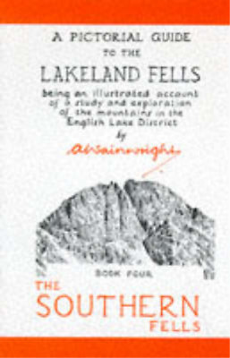 The Pictorial Guide to the Lakeland Fells: Being an Illustrated Account of a Stu