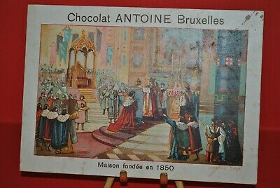 Ancienne image chromo publicitaire CHOCOLAT ANTOINE Trade card