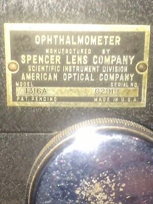 Spencer Lens Company Opthalmometer (American Optical ).