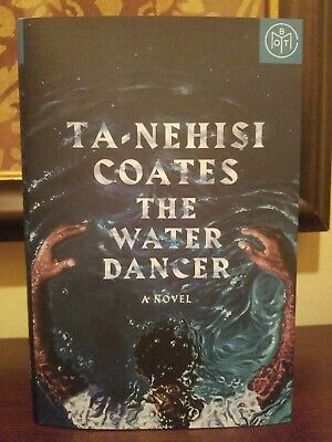 The Water Dancer by Ta-Nehisi Coates - BRAND NEW HARDCOVER!!