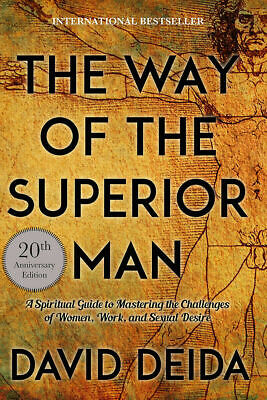 The Way of the Superior Man by David Deida (Eb°ooks°)