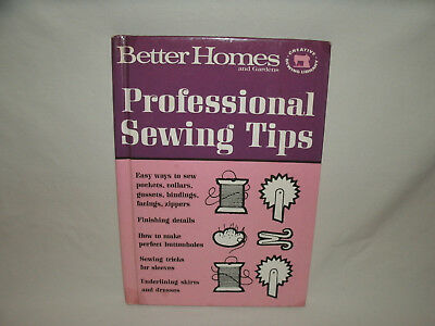 Better Homes and Gardens Professional Sewing Tips Book ~ Hardcover 1966