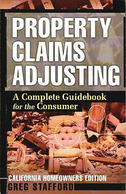 Property Claims Adjusting: A Guidebook for the California Consumer (Paperback)