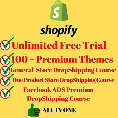 UNLIMITED SHOPIFY TRIAL + ✔️3 COURSES +🔥 ✔️100 Plus PREMIUM THEMES ALL IN ONE