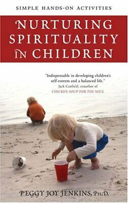 Nutruring Spirituality in Children: Simple Hands-On Activities