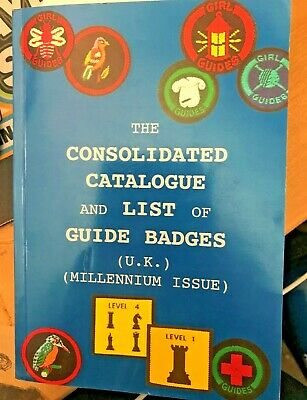 The Consolidated Catalogue and List of Guide Badges - UK - Millennium Issue