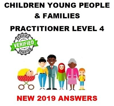 Children Young People & Families Practitioner Level 4 NVQ QCF 2019 answers NEW