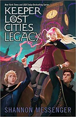 Legacy (8) (Keeper of the Lost Cities) HARDCOVER – 2019 by Shannon Messenger
