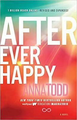 After Ever Happy (4) (The After Series) PAPERBACK – 2015 by Anna Todd
