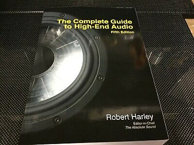 The Complete Guide to High-End Audio 5th Edition