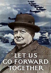 Vintage Style WWII Let Us Go Forward Churchill British War Poster WW2- A3 A4