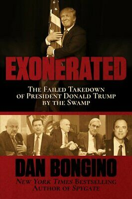 Exonerated The Failed Takedown of President Donald Trump by the... 9781642933413
