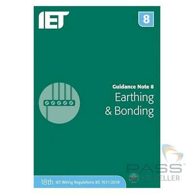 IET Guidance Note 8: Earthing & Bonding 4th Edition / New 18th Edition