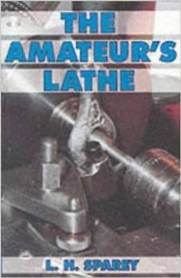 The Amateurs Lathe Book Sparey