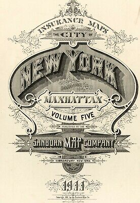Manhattan,  New York~Sanborn Map©sheet ~Vol 5 in full color with about 70 maps