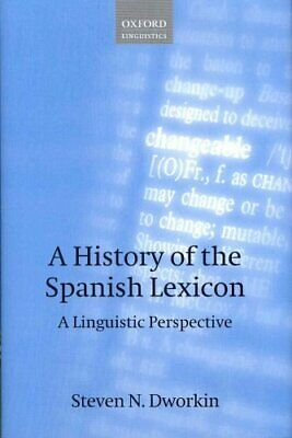 A History of the Spanish Lexicon A Linguistic Perspective 9780199541140