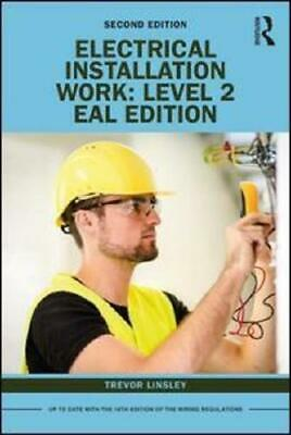 Electrical Installation Work. Level 2 by Trevor Linsley (author), Peter Roberts