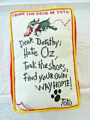 "Wizard of Oz Needlepoint Pillow Complete ""Dear Dorothy Took The Shoes...Toto"""