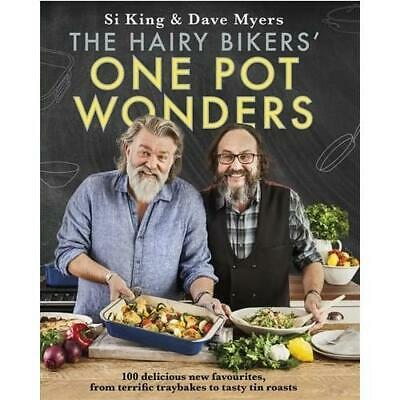 The Hairy Bikers' One Pot Wonders by Si King (author), Dave Myers (author)