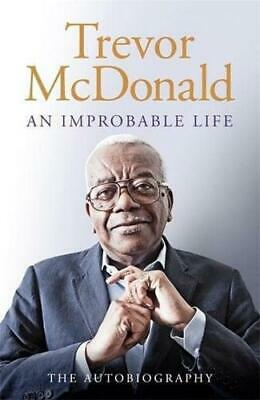 *SIGNED* An Improbable Life by Trevor McDonald