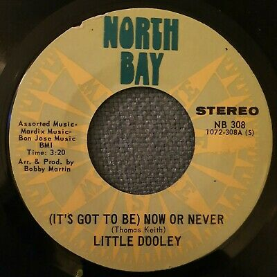 Little Dooley☆(Its Got To Be)Now Or Never.