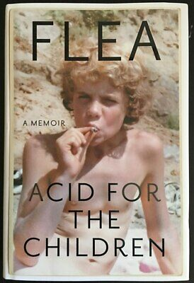 FLEA of RED HOT CHILI PEPPERS 2019 SIGNED COMPLETE AUTOBIOGRAPHY HARDCOVER BOOK