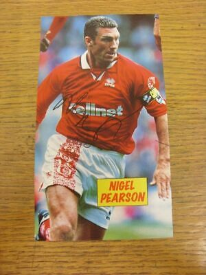 1994-1998 Autograph(s): Middlesbrough - Nigel Pearson [Hand Signed Colour Magazi