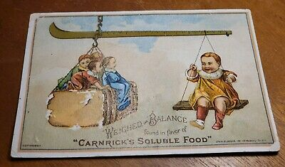 Antique pre 1900's Adv Trade Card -Carnicks Soluble Food for Infants Bread Scale