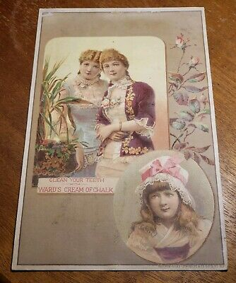 Antique pre 1900's Adv Trade Card - Clean your Teeth Wards Cream of Chalk