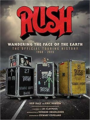 Rush: Wandering the Face of the Earth: The Official Touring History HARDCOVER...