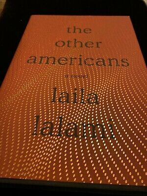 Brand New Copy of the Other Americans by Laila Lalami