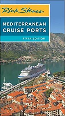 Rick Steves Mediterranean Cruise Ports (Rick Steves Travel Guide) PAPERBACK –...