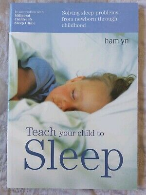 Teach your child to Sleep Book - Hamlyn paperback- Millpond Sleep Clinic