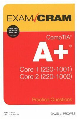 CompTIA A+ Practice Questions Exam Cram Core 1 (220-1001) and C... 9780135566268