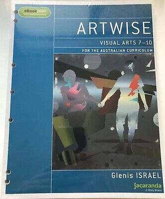 Artwise Visual Arts for the Australian Curriculum Years 7-10, Glenis Israel