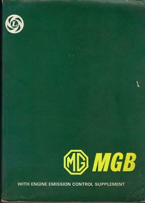 Mg Mgb Roadster & Mgb Gt Coupe 1962-1976 Factory Workshop Manual
