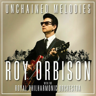 Roy Orbison and the Royal Philharmonic Orchestra : Unchained Melodies (CD)