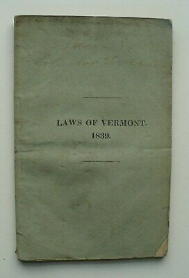 Rare 1839 Laws Of The State Of Vermont