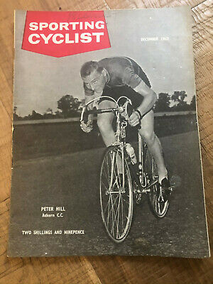 Sporting Cyclist Magazine / December 1963 / Peter Hill