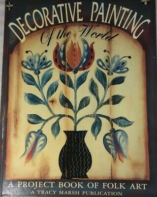 Decorative Painting Of The World. A Project Book Of Folk Art.
