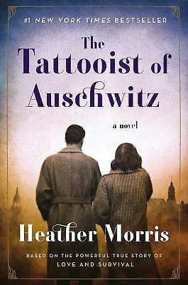 The Tattooist of Auschwitz: A Novel by Heather Morris PAPERBACK Deckle Edge, NEW
