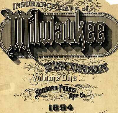 Milwaukee, Wisconsin~Sanborn Map© sheets in high resolution color~1894 Vol 1